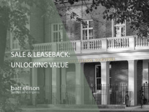 IMAGE: Sale & Leaseback - Unlocking Property Value